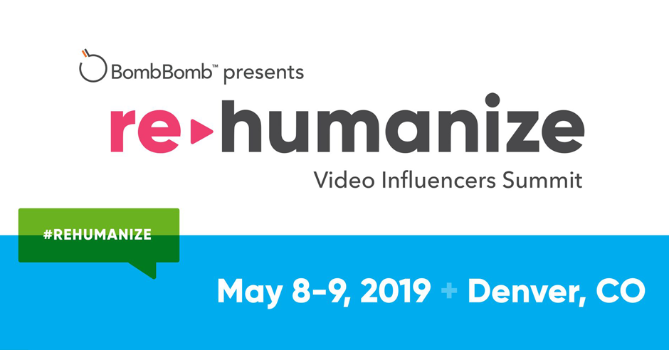 BombBomb, rehumanize, real estate video, mortgage video, video training, video summit