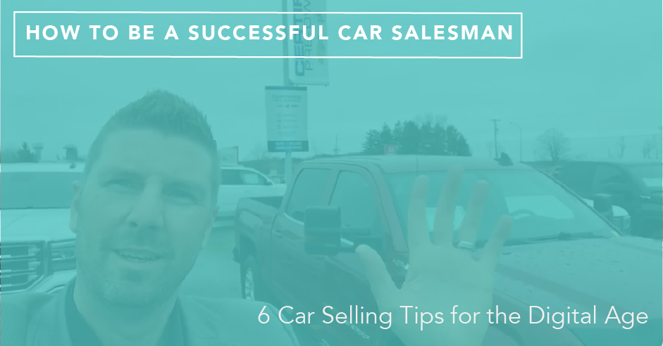 how to be a successful car salesman