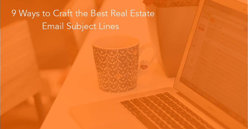 best real estate email subject lines
