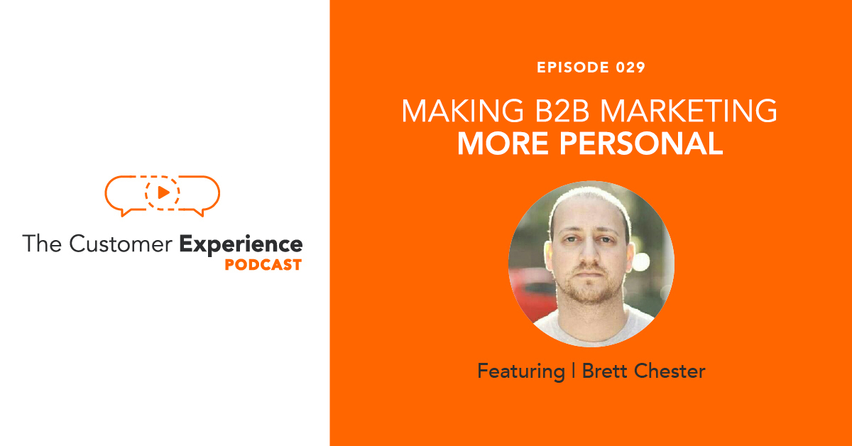 Making B2B Marketing More Personal featuring Brett Chester image