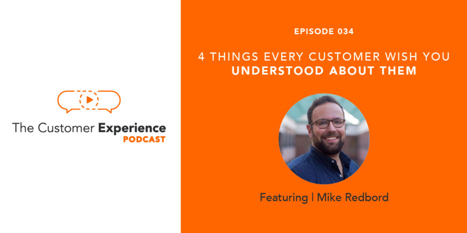 4 Things Every Customer Wishes You Understood About Them featuring Miek Redbord image