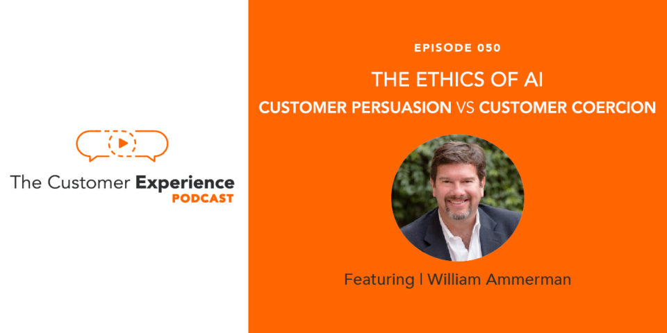 AI Ethics in Marketing: Customer Persuasion vs Customer Coercion featuring William Ammerman image