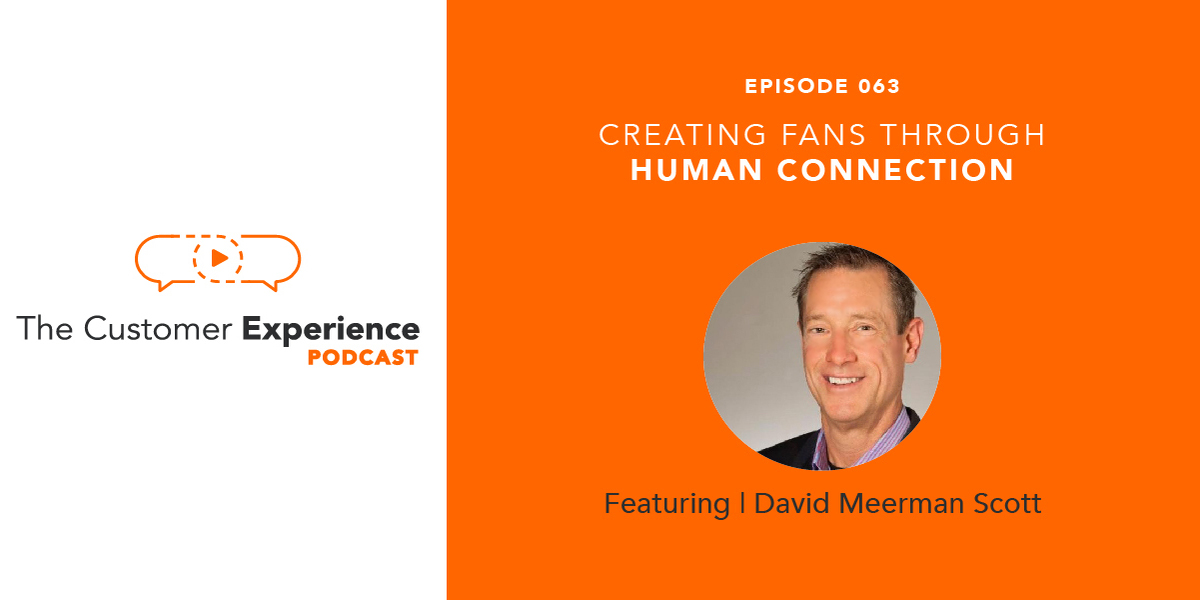 Fanocracy, human connection, David Meerman Scott, fans, fandom