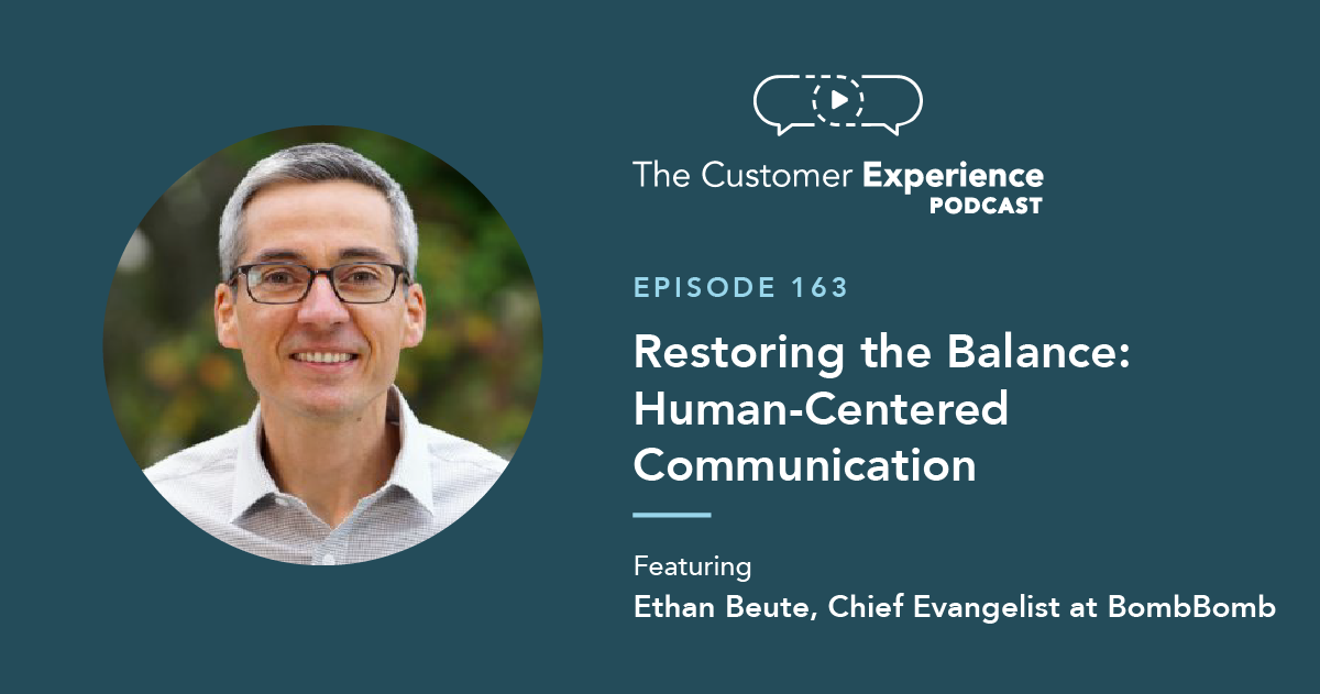 Ethan Beute, Chief Evangelist, BombBomb, Human-Centered Communication, digital pollution, balance, automation, personal touch, human touch, tech touch, Industrial Revolution, business book